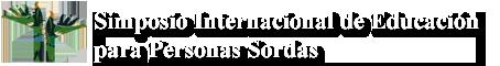 Logo Horizontal Letras Blancas SImposion Internacion de Eduacion para Personas Sordas